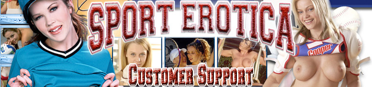 Sport Erotica Customer Support
